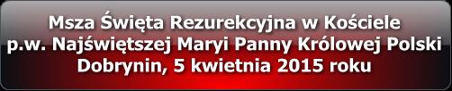 004_msza_rezurekcyjna_dobrynin_multimedia
