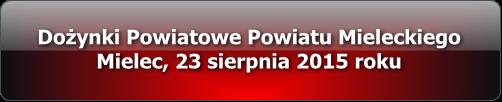 dozynki_powiatowe_mielec_2015_multimedia