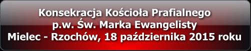 konsekracja_kosciola_rzochow_multimedia