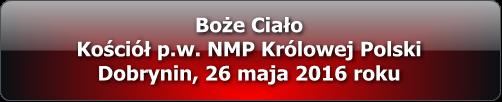 boze_cialo_dobrynin_multimedia_2016