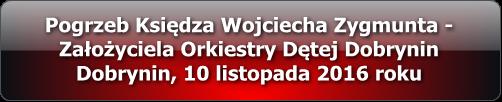 pogrzeb-ksiedza-wojciecha-zygmunta-dobrynin-2016